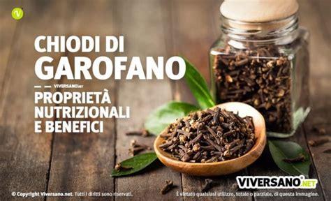 Chiodi Di Garofano Propriet Curative by Chiodi Di Garofano Propriet 224 Utilizzi E Controindicazioni