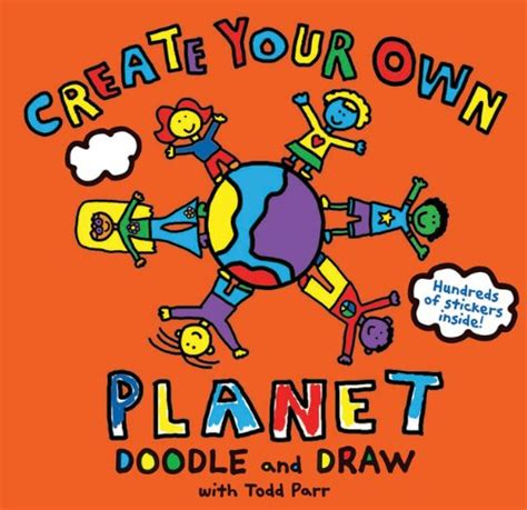 doodle and draw book todd parr create your own planet doodle and draw book