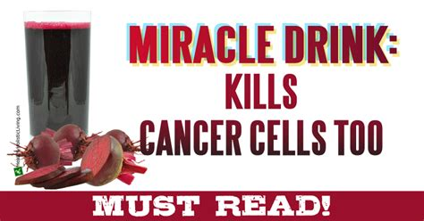 miracle drink quot kills cancer cells quot