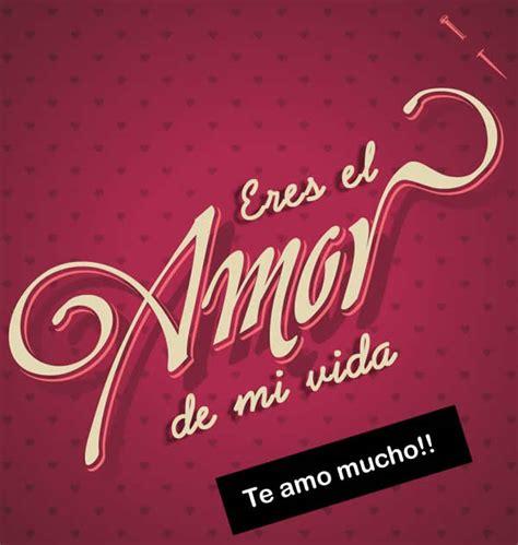 imagenes te amo mi amor eres mi vida te amo mucho hoymusicagratis com
