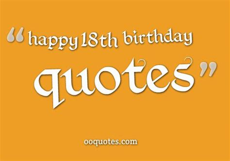 Happy 18 Birthday Quotes Happy 18th Birthday Quotes Quotesgram
