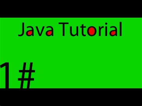 java tutorial on youtube java tutorial hello world part 1 youtube
