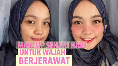 Eyeshadow Untuk Sehari Hari makeup sehari hari untuk wajah berjerawat daily makeup