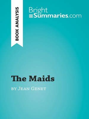 jean genet the maids analysis book analysis the maids by jean genet by bright summaries