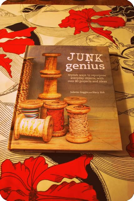 junk genius stylish ways to repurpose everyday objects with 80 projects and ideas books bundana begins