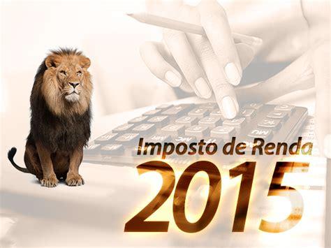 extrao unifocus 2015 para imposto de renda receita divulga regras para declara 231 227 o do imposto de renda