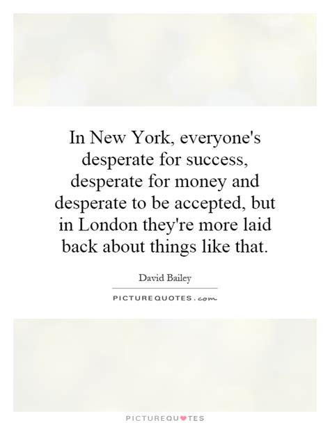 desperate quotes desperate sayings desperate picture