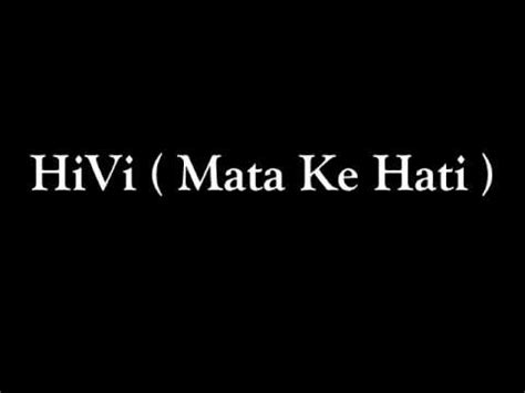 download mp3 free hivi mata ke hati hivi mata ke hati youtube