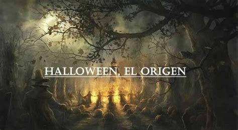 imagenes de halloween el origen halloween el origen de la fiesta