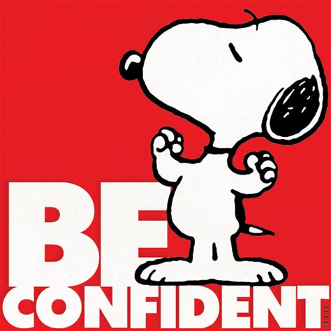 Be Confident peanuts on quot be confident http t co 9gahxz35ou quot