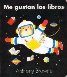 noches de cuento me gustan los libros anthony browne fondo de cultura econ 243 mica