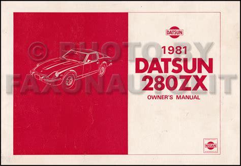 automotive repair manual 1979 nissan 280zx user handbook 1981 datsun 280zx owner s manual original
