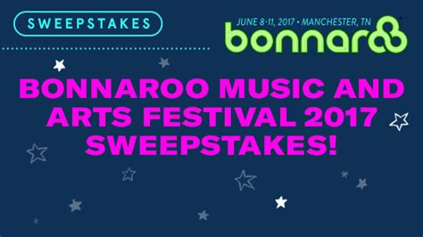 Bonnaroo Ticket Giveaway 2017 - sweepstakeslovers daily cmt sunnyd more
