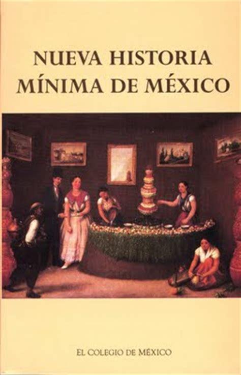 historia mnima del pas top 5 libros de m 233 xico para extranjeros cultura y vida cotidiana