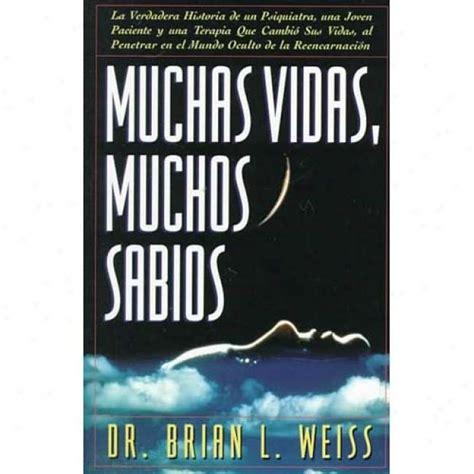 libro muchas vidas muchos sabios muchas vidas muchos sabios brian weiss s 243 lo env 237 os 198 00 en mercado libre