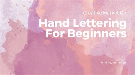 lettering tutorial for beginners creative market on hand lettering for beginners