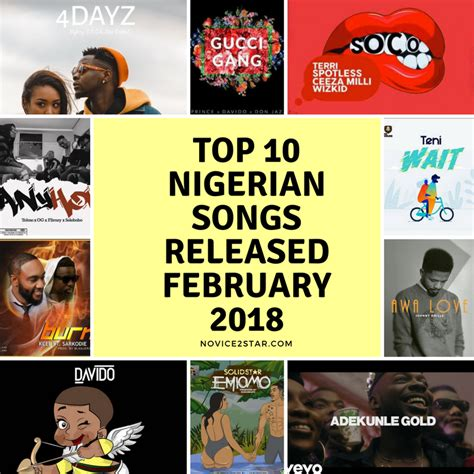 best naija songs top 10 naija songs released february 2018