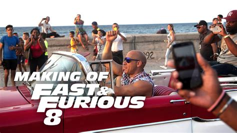 fast and furious 8 watch online watch behind the scenes video of fast and furious 8 in cuba
