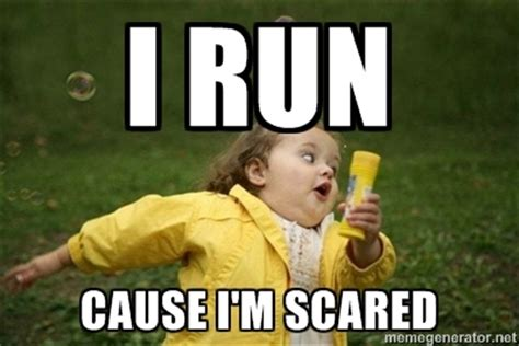 Scared Meme - running away meme generator image memes at relatably com