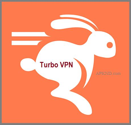 vpn unlimited apk free turbo vpn apk v2 0 1 unlimited free for android 187 apknd