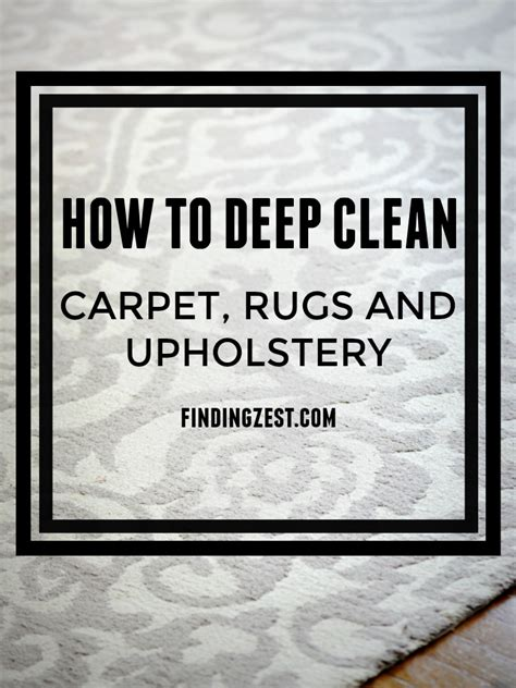 How To Deep Clean For Summer Finding Zest How To Clean Rugs