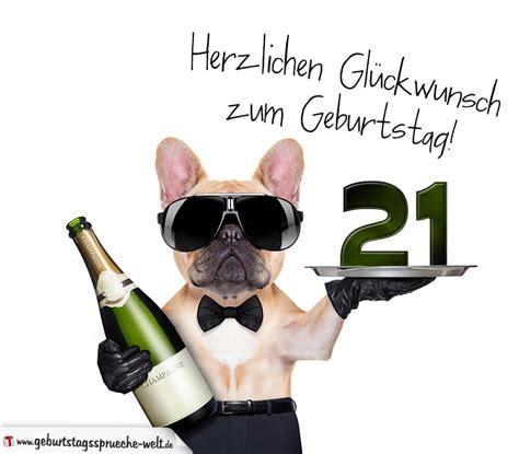 21 Geburtstag Bilder by Gl 252 Ckwunschkarte Mit Hund Zum 21 Geburtstag