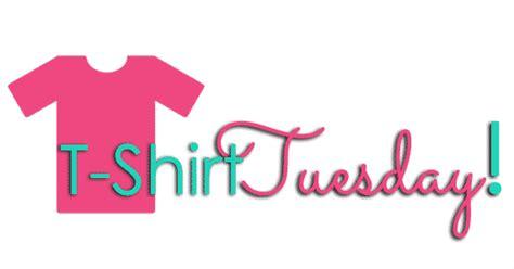 Tshirt Tuesday shirt showcase t shirt tuesdays tshirttuesdays