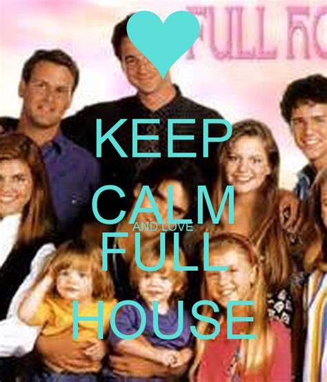 full house poster keep calm and love full house poster kyrasgoheels02 keep calm o matic