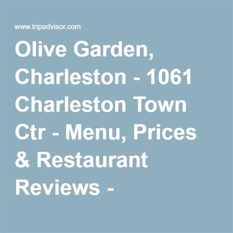 Olive Garden Charleston by 25 Best Ideas About Olive Garden Prices On