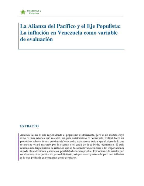 evaluacion sicad la alianza del pac 237 fico y el eje populista la inflaci 243 n