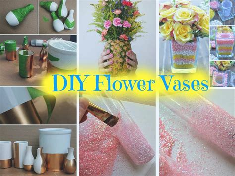how to make home decor 6 beautiful diy vases to decorate your home part 1