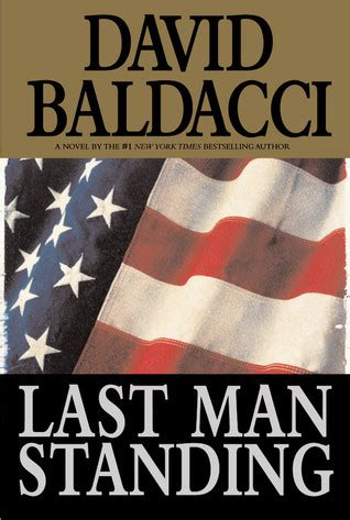 last minion standing books last standing by david baldacci reviews discussion