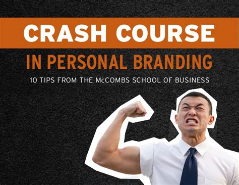 Getting Into Mccombs Mba by Crash Course In Personal Branding From The Mccombs School