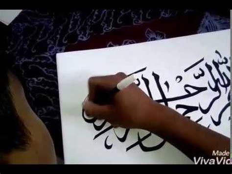 tutorial kaligrafi youtube cara membuat kaligrafi youtube