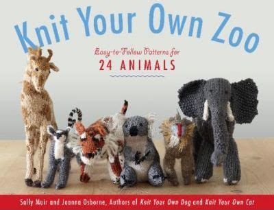 knit your own zoo sally muir 9781579129606