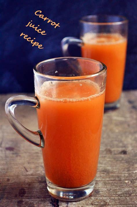 Carrot Lemon Juice Detox by Carrot Juice Recipe Healthy Carrot Lemon Juice Recipe