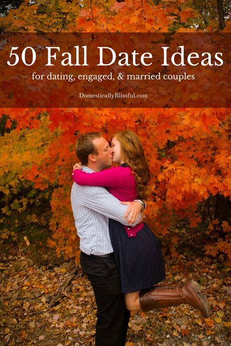 50 fall date ideas fall dates date ideas and dates