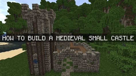 build a small castle minecraft tutorial how to build a medieval small castle