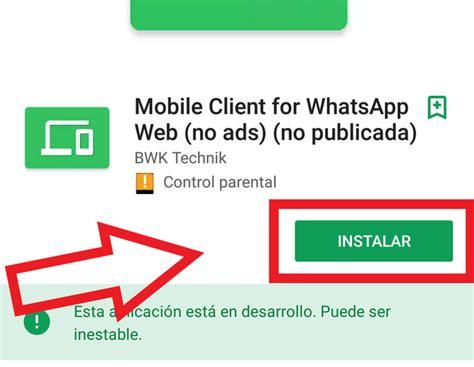 tutorial como usar whatsapp android c 243 mo usar whatsapp web en android android excellence