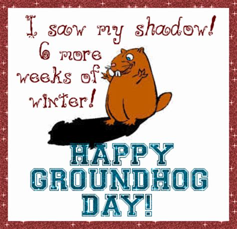 groundhog day meaning if no shadow canada so many things so time