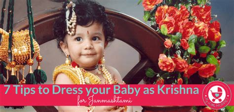 7 Tips On How To Dress Your Age by 7 Tips To Dress Your Baby In Krishna Dress