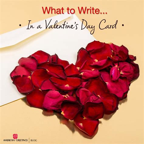 what to write in valentines card what to write in a s day card american greetings