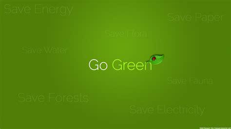 wallpaper go green go green wallpapers wallpapersafari