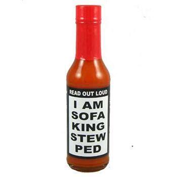 i am sofa king retarded i am sofa king stew ped hot sauce 5 ounce