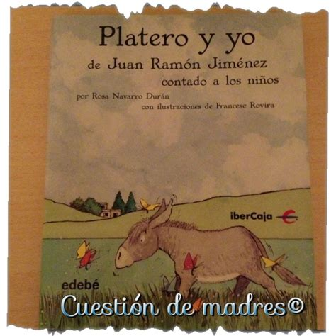platero y yo 8466752145 17 best images about platero on literatura libros and francisco d souza