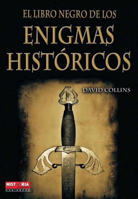 robin hood historia y leyenda enigmas hist ricos libro negro de los enigmas hist 211 ricos el