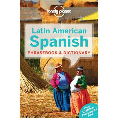libro lonely planet spanish phrasebook lonely planet latin american spanish phrasebook dictionary lonely planet 9781742201870