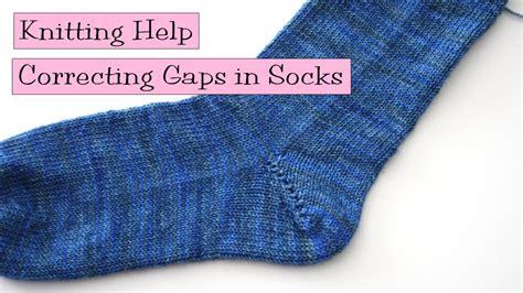 knitting help knitting help correcting gaps in socks