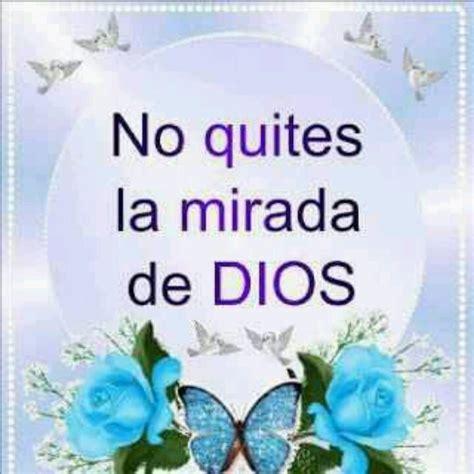 la mirada de jesus no quites la mirada de dios su palabra nos dice hoy