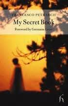 my secret book quot intercapillary space quot francis petrarch my secret book